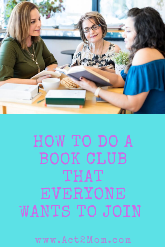 Three women at a table looking at a book over a heading that says how to do a book club that everyone wants to join